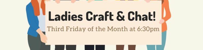 Ladies Craft & Chat